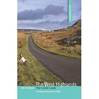 De West Highlands: De eenzame Lands (Luath gidsen voor Schotland)