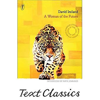 Woman of the Future, A (Text Classics)