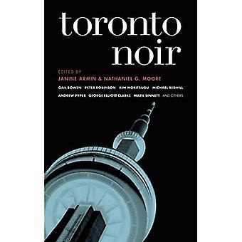 Toronto Noir (Akaasinen Noir)