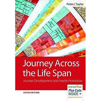 Journey Across the Life Span: Human Development and� Health Promotion