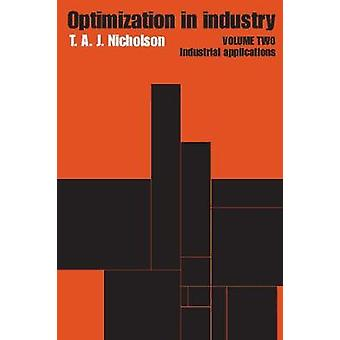 Optimization in Industry Industrial Applications by Nicholson & T. a. J.