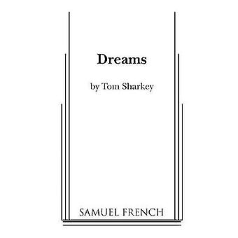 Dreams by Sharkey & Tom
