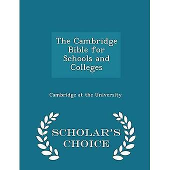 الكتاب المقدس للمدارس والكليات الطبعة اختيار العلماء من كامبردج في الجامعة كامبريدج