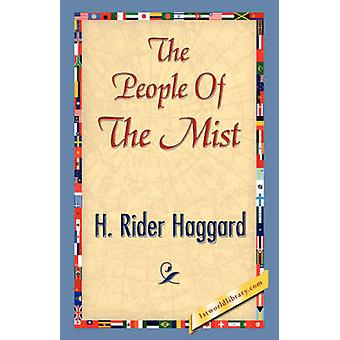 The People of the Mist by Haggard & H. Rider