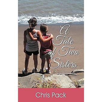 A Tale of Two Sisters by Pack & Chris & B.S.E.