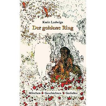 Der goldene Ring av Ludwigs & Karin