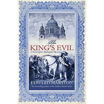 The King's Evil by Edward Marston - 9780749008970 Book