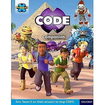 Project X CODE Extra: Yellow-Gold Book Band, Oxford Level 3-9: Project X CODE Companion