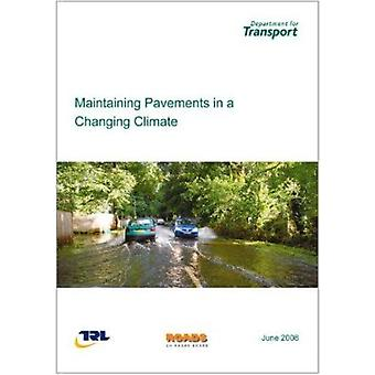 Maintaining Pavements in a Changing Climate by Great Britain - Departm