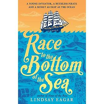 Race to the Bottom of the Sea by Race to the Bottom of the Sea - 9781