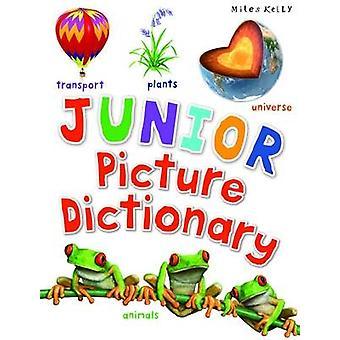 Junior Picture Dictionary par Miles Kelly-9781782099703 livre