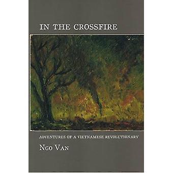 In The Crossfire by Ngo Van - 9781849350136 Book