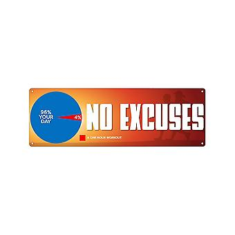 Grindstore No Excuses Slim Tin Sign