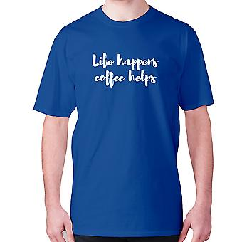 Mens funny coffee t-shirt slogan tee novelty hilarious - Life happens coffee helps