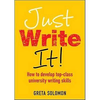 Just Write It by Greta Solomon