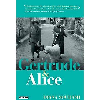 Gertrude and Alice by Diana Souhami