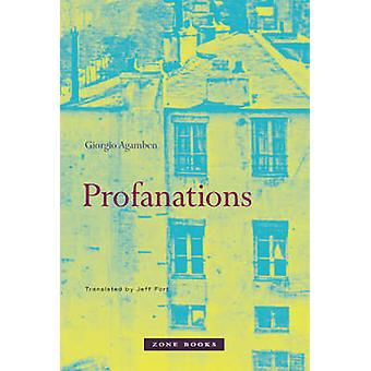 Profanations by Giorgio Agamben - Jeff Fort - 9781890951825 Book