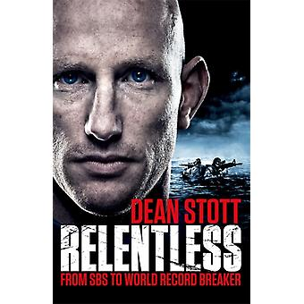 Relentless by Dean Stott
