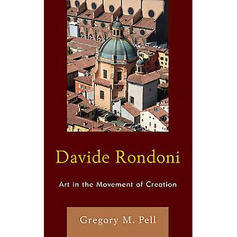 Davide Rondoni by Gregory M. Pell