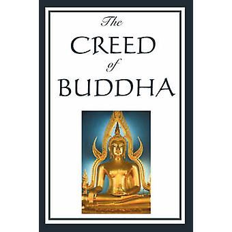 The Creed of Buddha by Holmes & Edmond