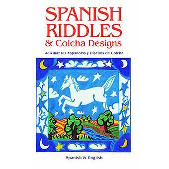 SPANISH RIDDLES  COLCHA DESIGNS by Ortiz y Pino Dinkel & Reynalda