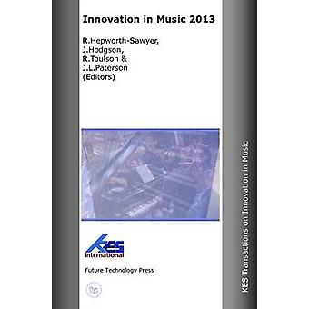Innovation in Music 2013 by HepworthSawyer & R