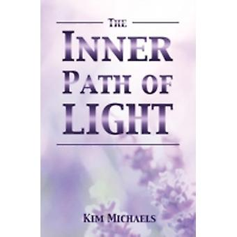 The Inner Path of Light by Michaels & Kim
