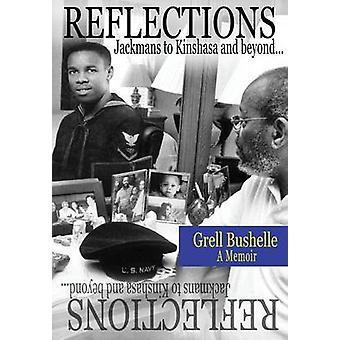 REFLECTIONSJACKMANS TO KINSHASA  BEYOND by Bushelle & Grell