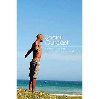 Social Outcast An Anthology by Henry Daniel Madu Onwufuju by Onwufuju & Henry Daniel Madu