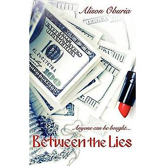 Between the Lies by Oburia & Alison