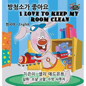 I Love to Keep My Room Clean Korean English Bilingual Edition by Admont & Shelley