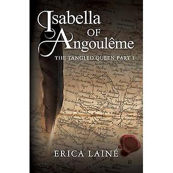 Isabella of Angoulme by Lain & Erica