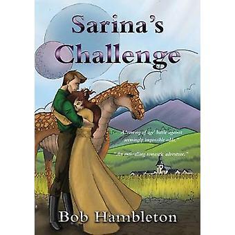 Sarinas Challenge by Hambleton & Bob