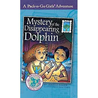 Mystery of the Disappearing Dolphin Mexico 2 by Diller & Janelle