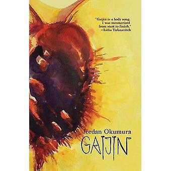 Gaijin by Okumura & Jordan