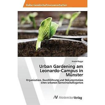 Urban Gardening am LeonardoCampus in Mnster by Rogge Nicole
