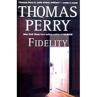 Fidelity by Thomas Perry - 9780156033862 Book