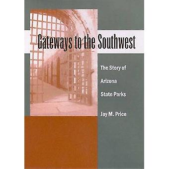 GATEWAYS TO THE SOUTHWEST - 9780816522873 Book