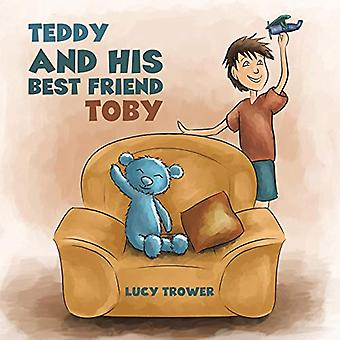 Teddy and his Best Friend Toby by Lucy Trower - 9781528901178 Book
