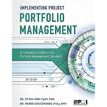 Implementing Project Portfolio Management by Panos Chatzipanos - 9781
