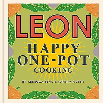 Happy Leons - LEON Happy One-pot Cooking by Rebecca Seal - 97818409177