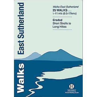 Walks East Sutherland by Peter D. Koch-Osborne - Rosemary Koch-Osborn