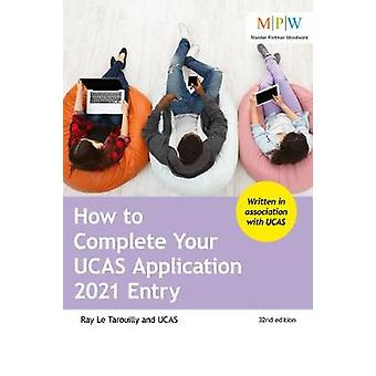 How to Complete Your UCAS Application 2021 Entry by Ray Le Tarouilly