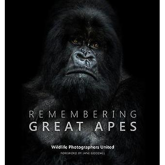 Remembering Great Apes by Margot Raggett - 9781999643300 Book
