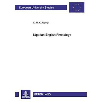 Nigerian English Phonology - A Preference Grammar by Ugo Ugorji - 9783