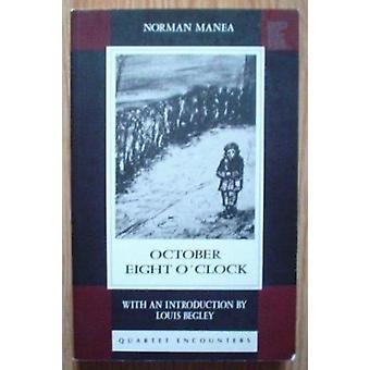 October Eight O'Clock by Norman Mawea - Cornelia Golna - etc. - 97807