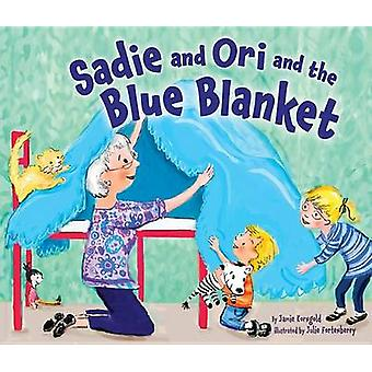 Sadie and Ori and the Blue Blanket by Jamie Jorngold - 9781467711920