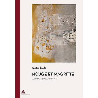 Nouge Et Magritte - Les Objets Bouleversants by Valentina Bianchi - 97