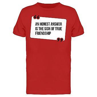 Ehrliche Antwort wahre Freundschaft Tee Men's -Bild von Shutterstock