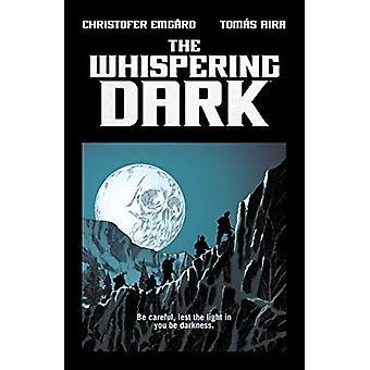 The Whispering Dark by Christofer Emgard - 9781506709789 Book